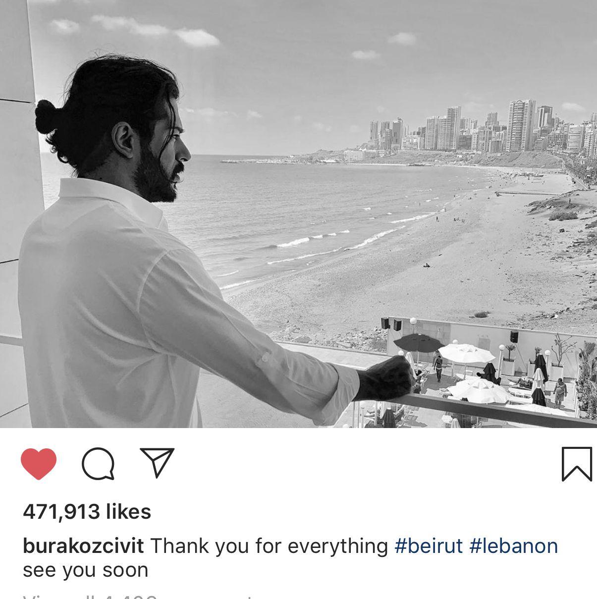 بوراك أوزجفيت يشكر لبنان وهل يأتي مجددًا؟ - صورة